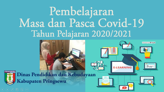 Pembelajaran Masa dan Pasca Covid-19 Tahun Pelajaran 2020/2021
